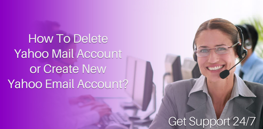 How To Create Delete Yahoo Mail Account